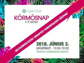 Crystal Nails Körmösnap 2018. nyár