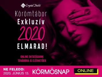 EXKLUZÍV KÖRÖMTÁBOR 2020 - ELMARAD!