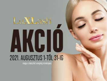 Luxlash havi akció augusztus